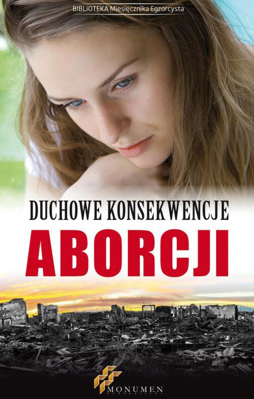 okładka Duchowe konsekwencje aborcji, Książka  