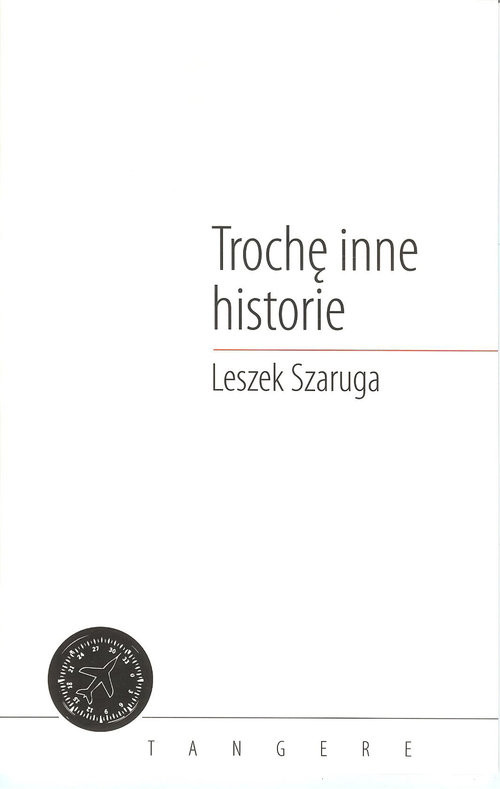 okładka Trochę inne historie, Książka | Leszek  Szaruga