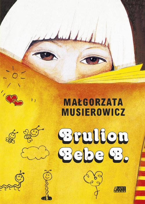 okładka Brulion Bebe B., Książka | Musierowicz Małgorzata