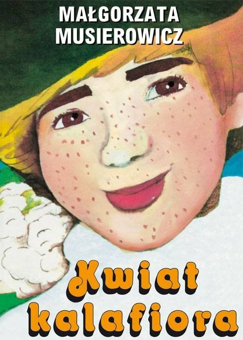 okładka Kwiat kalafiora, Książka | Musierowicz Małgorzata