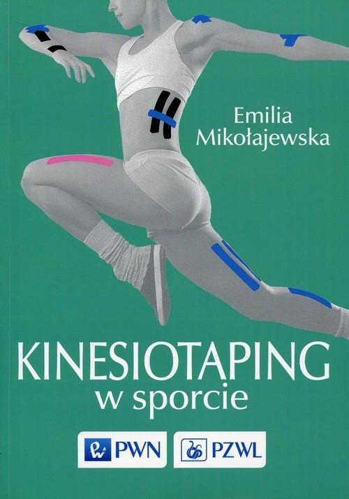 okładka Kinesiotaping w sporcie, Książka   Mikołajewska Emilia