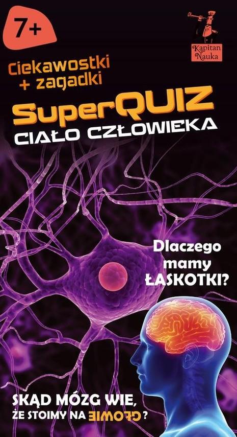 okładka Kapitan Nauka SuperQuiz Ciało człowieka, Książka | Jarzębowska Magdalena