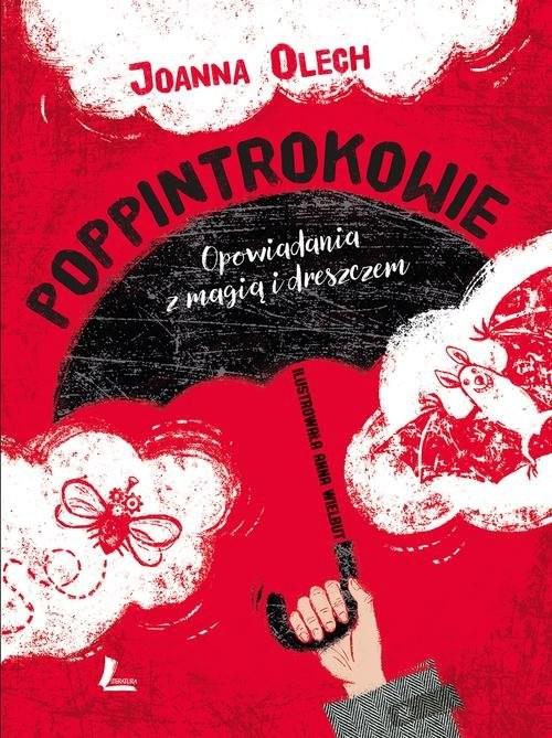 okładka Poppintrokowie Opowiadania z magią i dreszczem, Książka | Joanna Olech