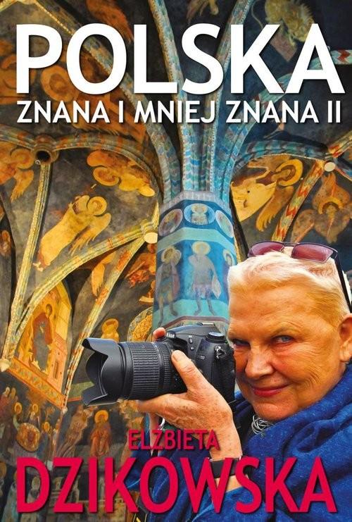 okładka Polska znana i mniej znana II, Książka | Dzikowska Elżbieta