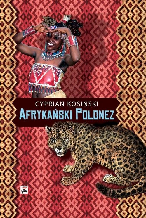 okładka Afrykański Polonez, Książka | Kosiński Cyprian
