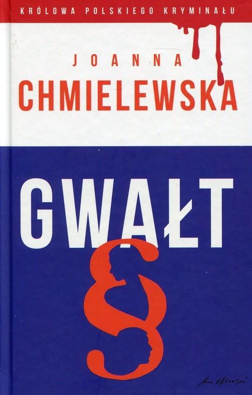 okładka Gwałt, Książka | Chmielewska Joanna