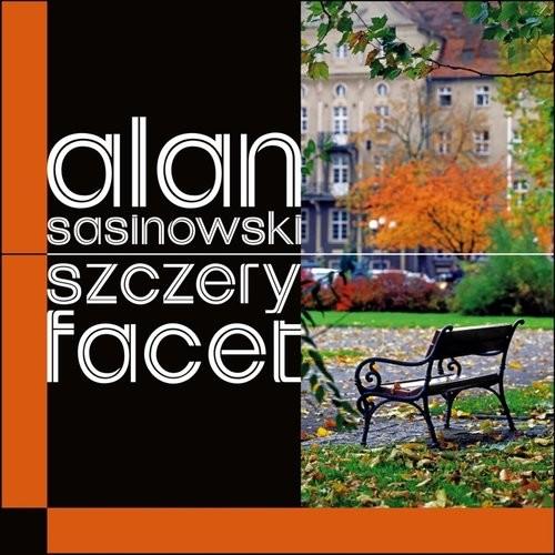 okładka Szczery facet, Książka | Sasinowski Alan