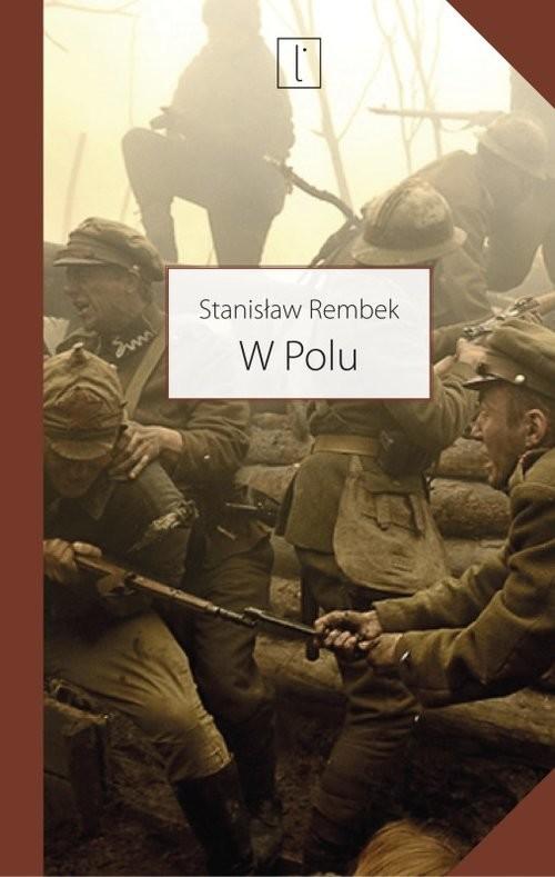 okładka W polu, Książka   Rembek Stanisław