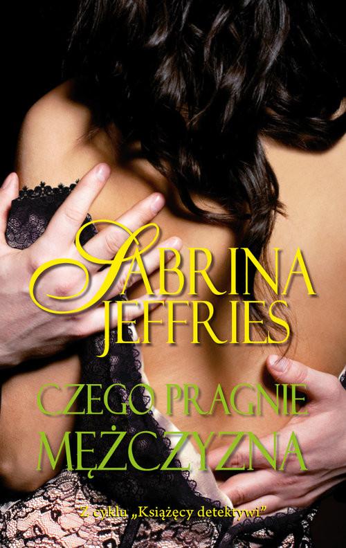 okładka Czego pragnie mężczyzna, Książka | Jeffries Sabrina