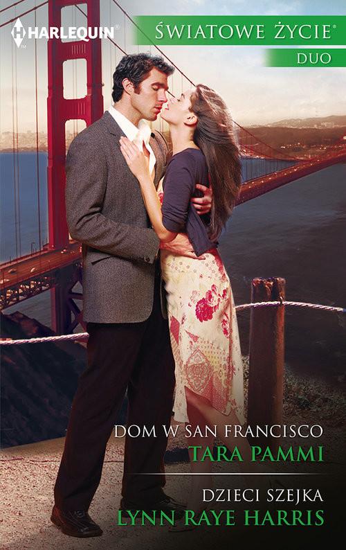 okładka Dom w San Francisco Dzieci szejka, Książka | Tara Pammi, Lynn Raye  Harris