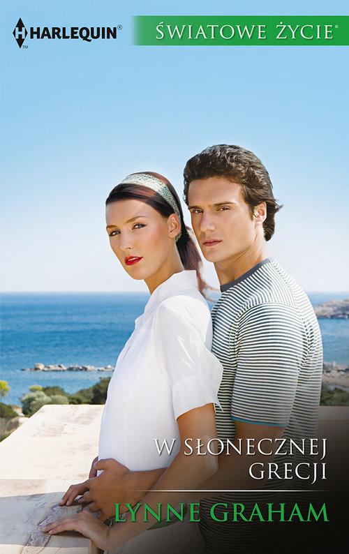 okładka W słonecznej Grecji, Książka | Lynne Graham