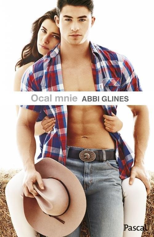 okładka Ocal mnie, Książka | Abbi Glines
