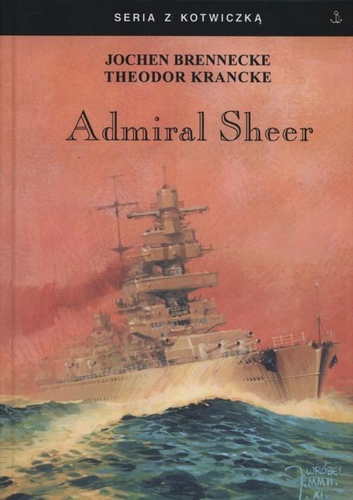okładka Admirał Sheer, Książka   Jochen Brennecke, The Krancke