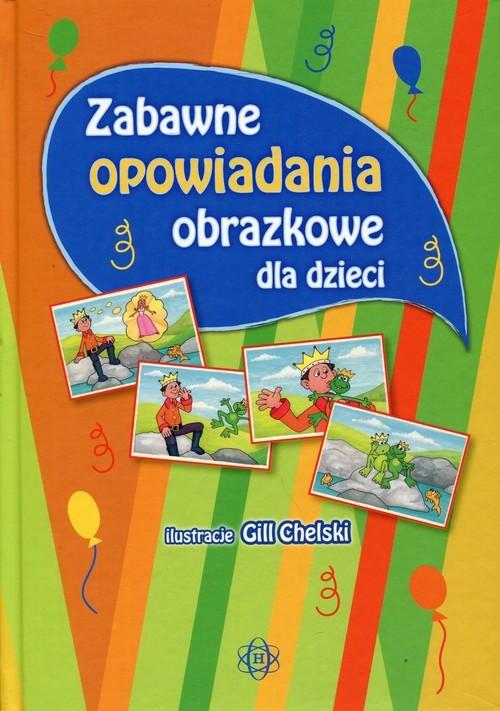 okładka Zabawne opowiadania obrazkowe dla dzieci, Książka   Częścik Józef