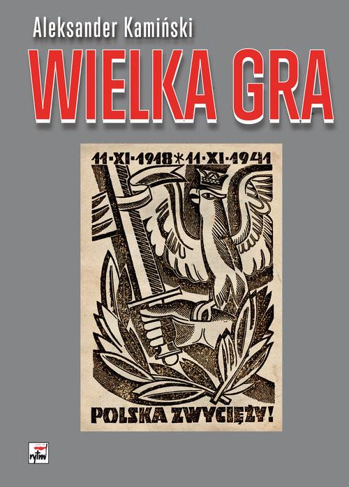 okładka Wielka Gra, Książka   Kamiński Aleksander
