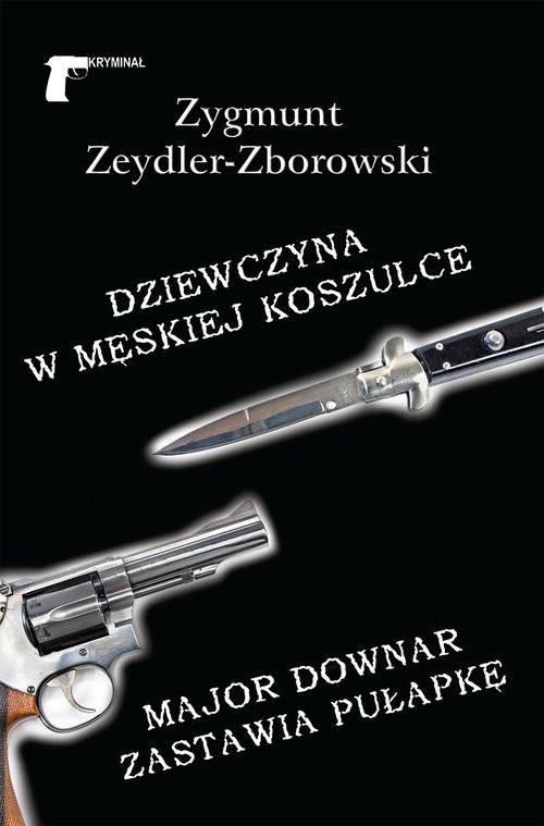 okładka Dziewczyna w męskiej koszulce, Książka | Zeydler-Zborowski Zygmunt