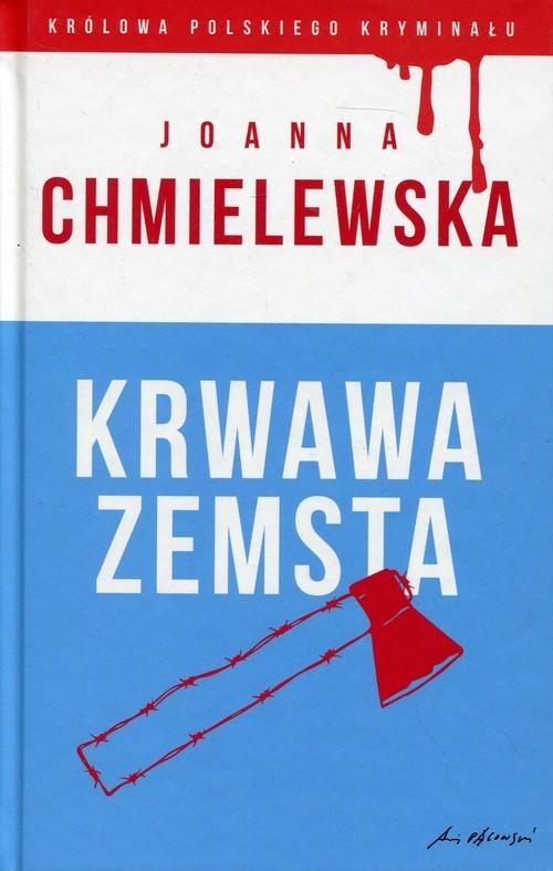 okładka Krwawa zemstaksiążka |  | Chmielewska Joanna