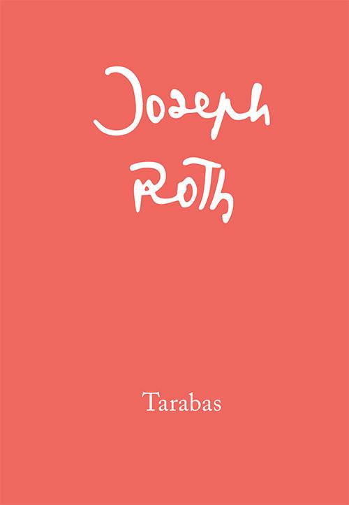 okładka Tarabas Gość na tej ziemi, Książka   Joseph Roth
