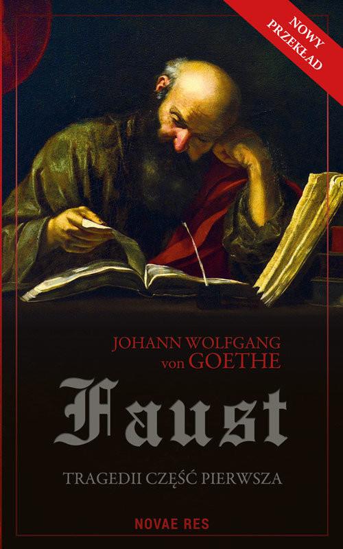 okładka Faust Tragedii część pierwsza, Książka | Johann Wolfgang Goethe