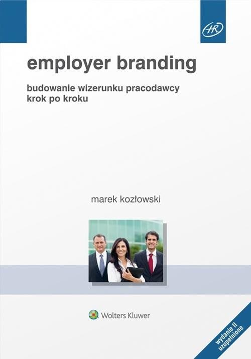 okładka Employer branding Budowanie wizerunku pracodawcy krok po kroku, Książka   Kozłowski Marek