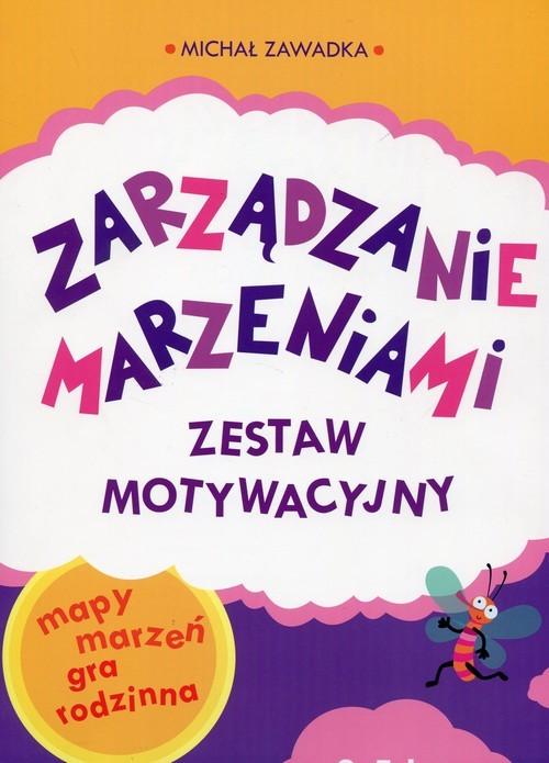 okładka Zarządzanie marzeniami Zestaw motywacyjny 3-5 lat, Książka   Zawadka Michał