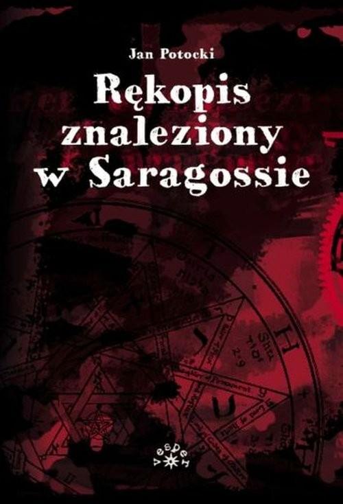 okładka Rękopis znaleziony w Saragossie, Książka | Jan Potocki