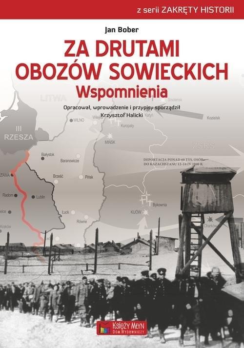 okładka Za drutami obozów sowieckich Wspomnienia, Książka   Bober Jan