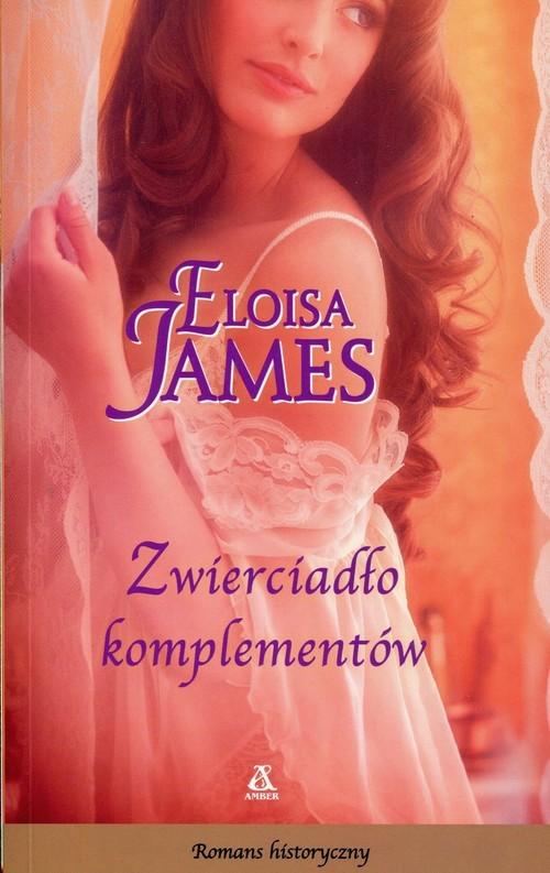 okładka Zwierciadło komplementów, Książka | Eloisa James