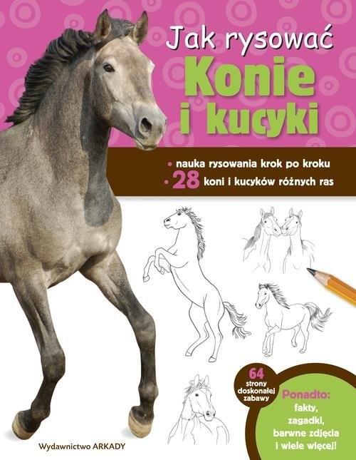 okładka Jak rysować Konie i kucyki, Książka | Cuddy Robin