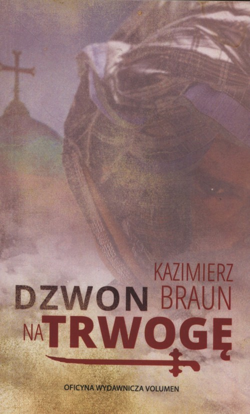 okładka Dzwon na trwogę, Książka | Braun Kazimierz
