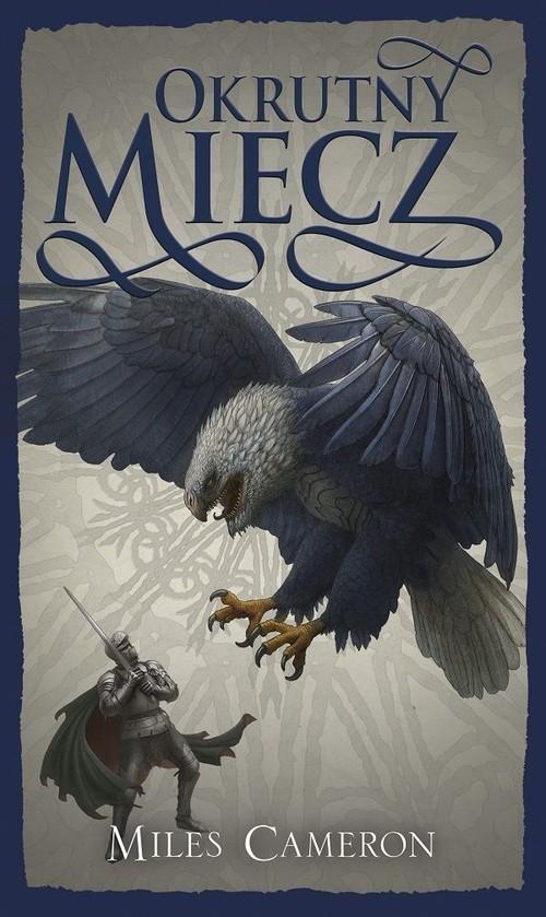 okładka Okrutny miecz Tom 2książka      Cameron Miles
