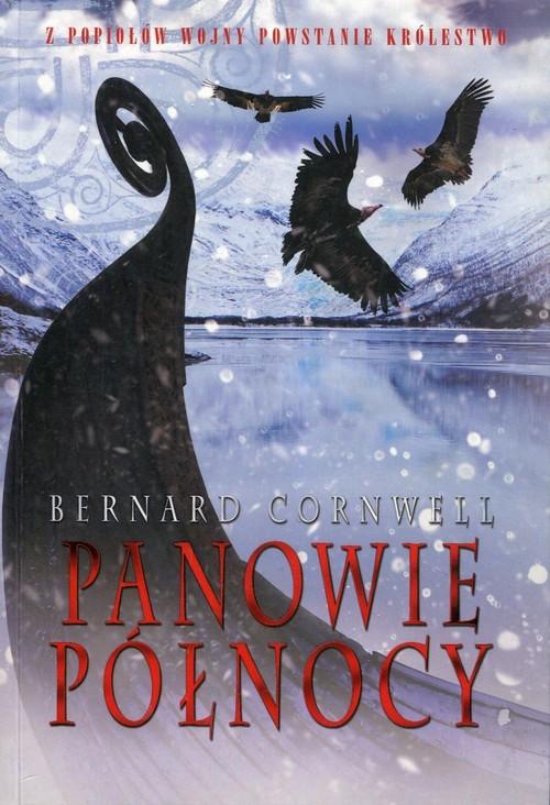 okładka Panowie Północy Tom 3książka      Bernard Cornwell