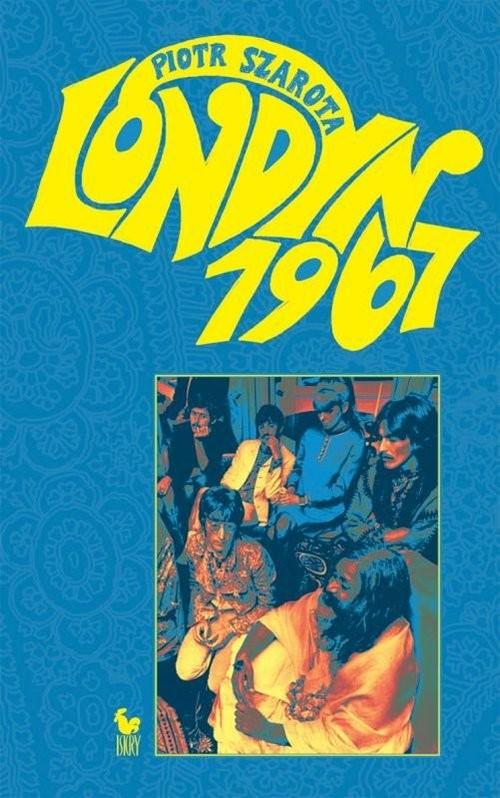 okładka Londyn 1967, Książka | Piotr Szarota