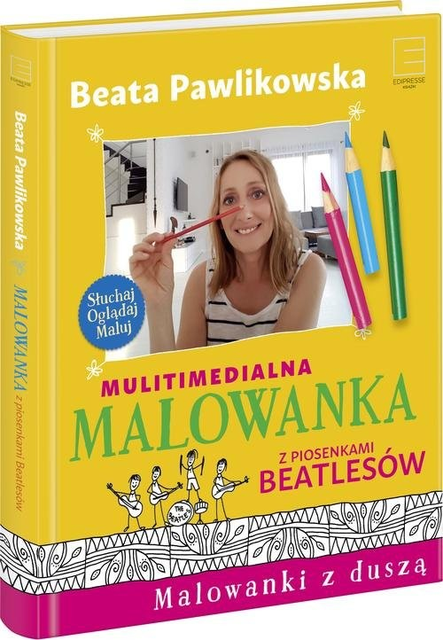 okładka Multimedialna malowanka z piosenkami Beatlesów, Książka | Pawlikowska Beata