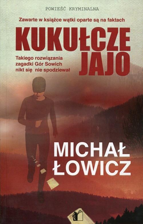 okładka Kukułcze jajo, Książka | Łowicz Michał