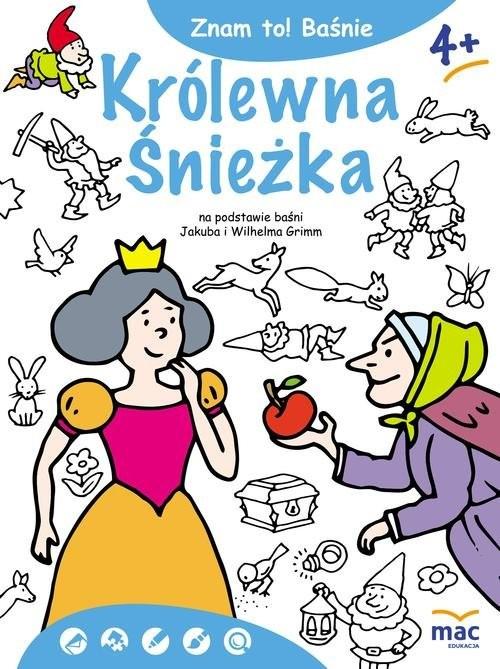 okładka Znam to! Królewna Śnieżka i siedmiu krasnoludków, Książka | Jakub Grimm, Wilhelm Grimm