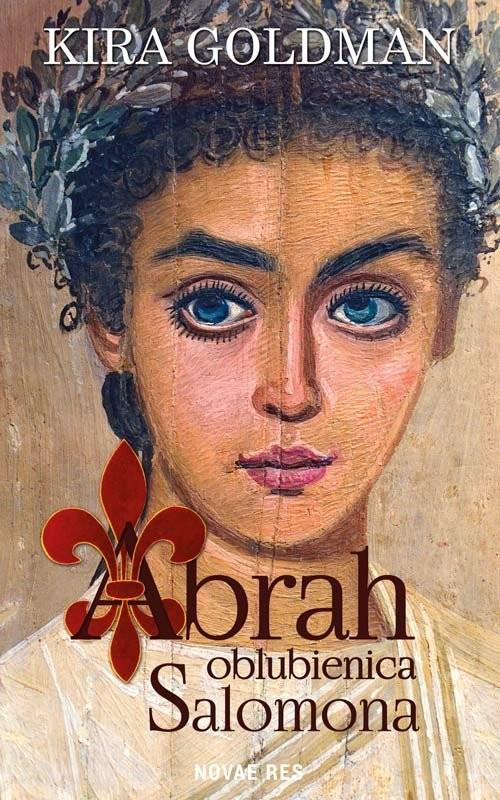 okładka Abrah oblubienica Salomona, Książka | Goldman Kira