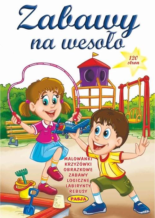 okładka Zabawy na wesoło, Książka |