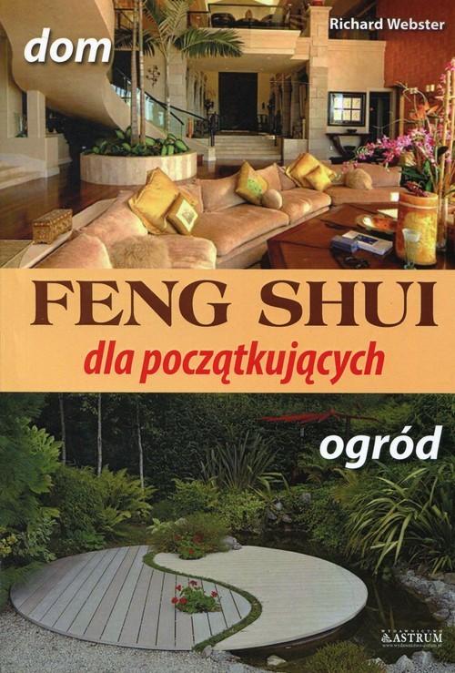 okładka Feng shui dla początkujących, Książka | Richard Webster