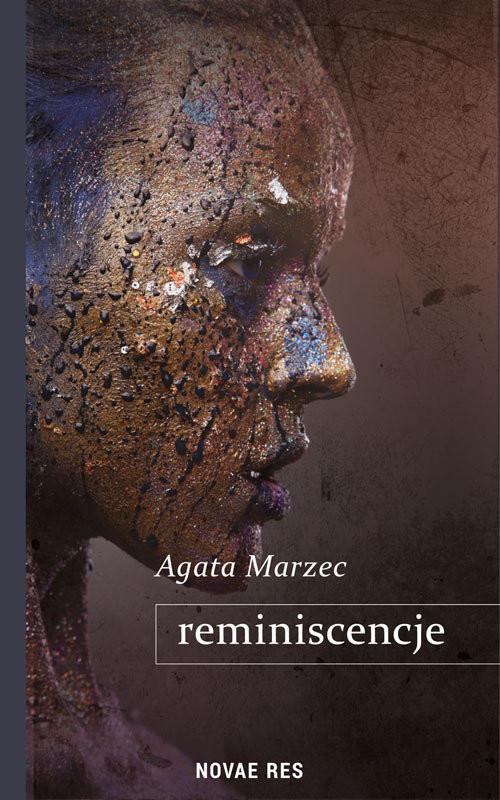 okładka Reminiscencje, Książka | Agata  Marzec