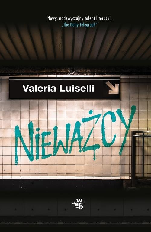 okładka Nieważcy, Książka   Luiselli Valeria
