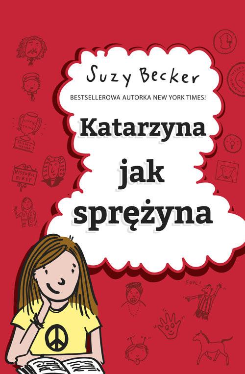 okładka Katarzyna jak sprężyna, Książka | Becker Suzy