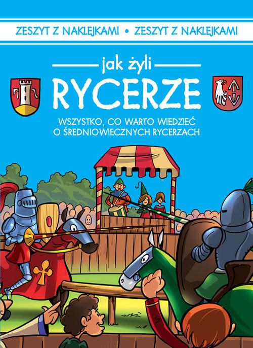 okładka Jak żyli ludzie Rycerze, Książka | Czarkowska Iwona