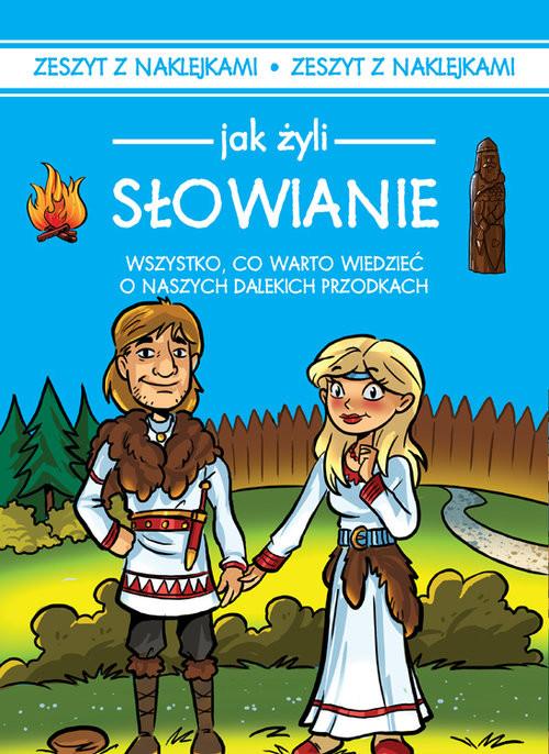 okładka Jak żyli ludzie Słowianie, Książka | Czarkowska Iwona