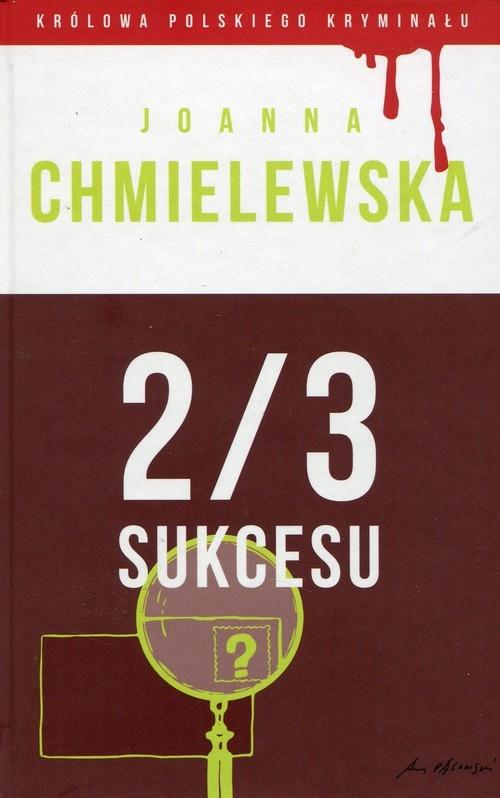 okładka 2/3 sukcesu Tom 47, Książka | Chmielewska Joanna