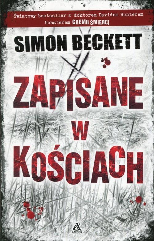 okładka Zapisane w kościach, Książka | Beckett Simon