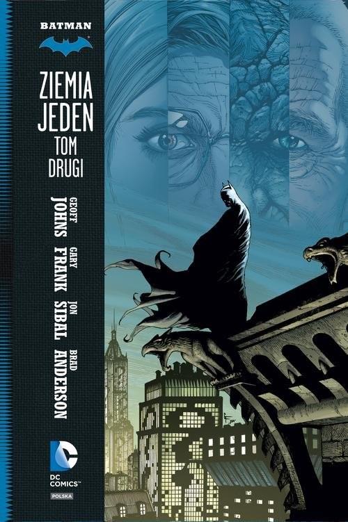 okładka Batman Tom 2 Ziemia Jeden, Książka | Geoff Johns, Gary Frank, Jon Sibal