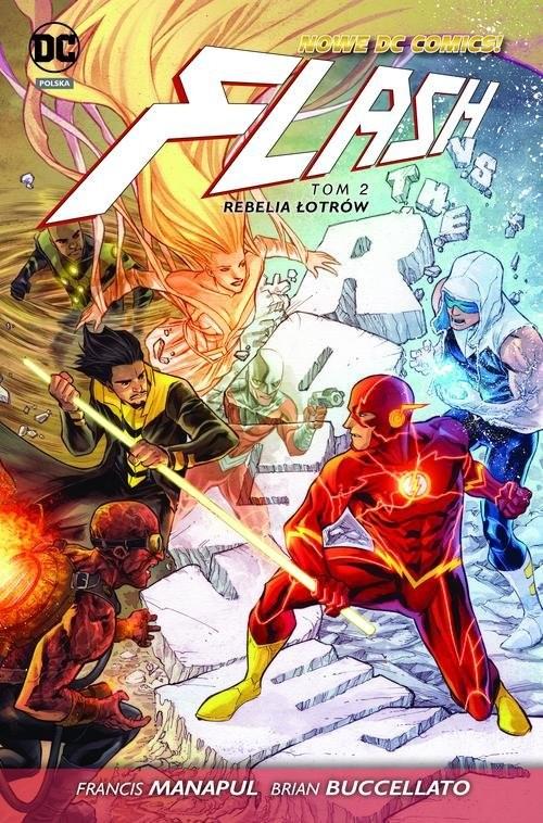 okładka Flash Rebelia łotrów Tom 2książka |  | Francis Manapul, Brian Buccellato