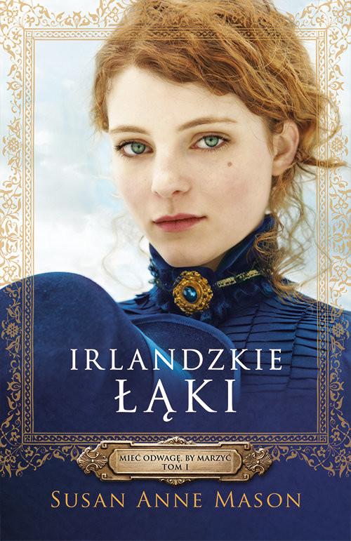 okładka Irlandzkie Łąki, Książka | Susan Anne Mason
