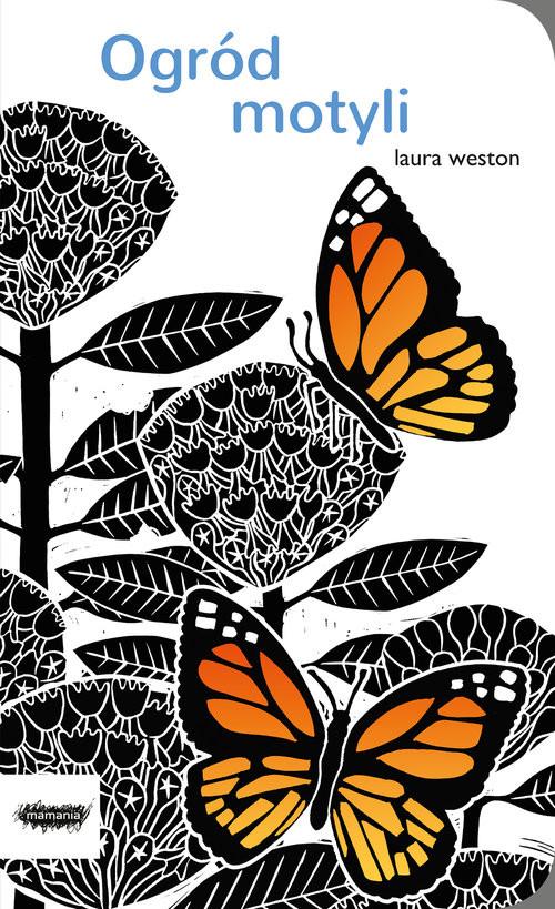 okładka Ogród motyli, Książka | Weston Laura